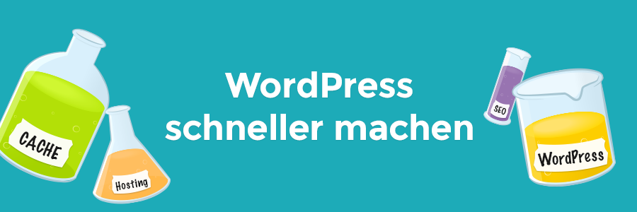 WordPress Hosting und Caching: WordPress schneller machen
